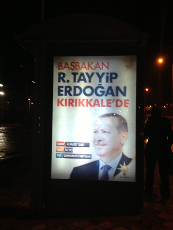 an official advertisement for his visit outside the Kirikkale Otogar (bus station)